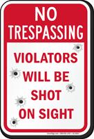 Violators Will Be Shot No Trespassing Sign