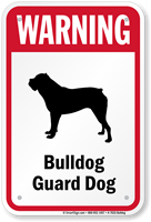 Warning Bulldog Guard Dog Guard Dog Sign