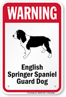 Warning English Springer Spaniel Guard Dog Sign