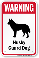 Warning Husky Guard Dog Sign