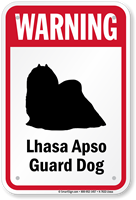 Warning Lhasa Apso Guard Dog Sign