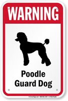 Warning Poodle Guard Dog Guard Dog Sign