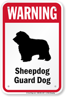 Warning Sheepdog Guard Dog Guard Dog Sign