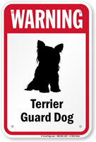 Warning Terrier Guard Dog Guard Dog Sign