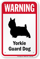 Warning Yorkie Guard Dog Guard Dog Sign