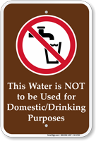 Water Not Used For Domestic Purposes Sign
