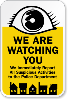 We Are Watching You Sign