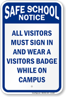 Visitors Must Sign In While On Campus Sign