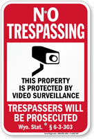 Wyoming Trespassers Will Be Prosecuted Sign