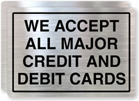 All Major Credit and Debit Cards Accepted Label