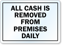 All Cash Is Removed Daily Security Label