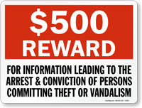 $500 Reward For Informing Theft Or Vandalism Sign
