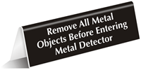 Remove All Metal Objects Before Entering Sign
