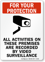 All Activities on These Premises Recorded Sign