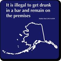 Bar Premises Law Novelty Sign, Alaska State