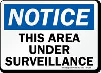Notice This Area Under Surveillance Sign