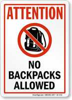 Attention No Backpacks Allowed Sign