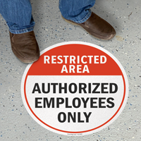 Restricted Area, Authorized-Employees Only Floor Sign