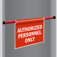 Authorized Personnel Only Door Barricade Sign