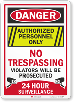 Authorized Personnel Only No Trespassing Surveillance Sign
