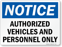 Authorized Vehicles And Personnel Only Sign