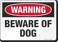 Beware Of Dog Warning Sign