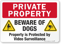 Beware Of Dogs Video Surveillance Private Property Sign