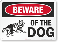 Beware Of The Dog Warning Sign
