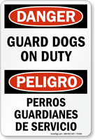 Bilingual OSHA Danger Guard Dogs On Duty Sign