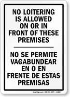 Bilingual No Loitering Is Allowed On Premises Sign