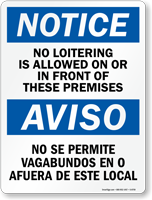 Bilingual No Loitering In Front Of Premises Sign