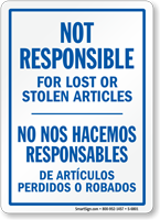 Bilingual Not Responsible For Lost Or Stolen Sign