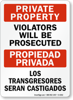 Private Property, Propiedad Privada Sign