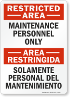 Restricted Area Maintenance Personnel Only Bilingual Sign