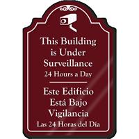 Building Is Under Surveillance ShowCase Sign