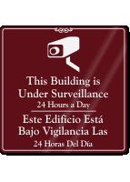Bilingual Building Under Surveillance Sign