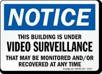 Building Under Video Surveillance Sign