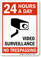 24 Hours Video Surveillance Sign