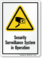 Security Surveillance System Sign
