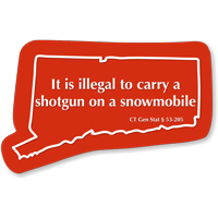 Illegal To Carry Shotgun On Snowmobile Connecticut Sign