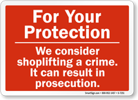 We Consider Shoplifting A Crime Sign