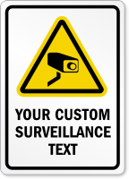 Custom Cctv Surveillance Sign