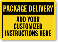 Custom Package Delivery Sign
