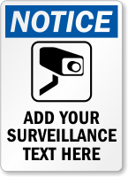 Custom SURVEILLANCE Sign