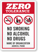 Custom Zero Tolerance Sign