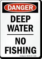 Danger Deep No Fishing Sign