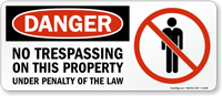 No Trespassing On This Property (graphic) Sign