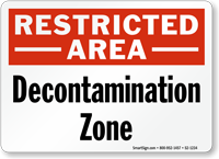 Decontamination Zone Restricted Area Sign