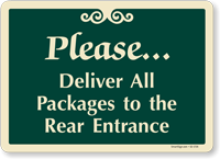 Deliver All Packages To The Rear Entrance Sign