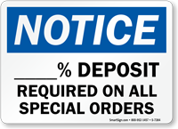 Deposit Required On All Special Orders Sign